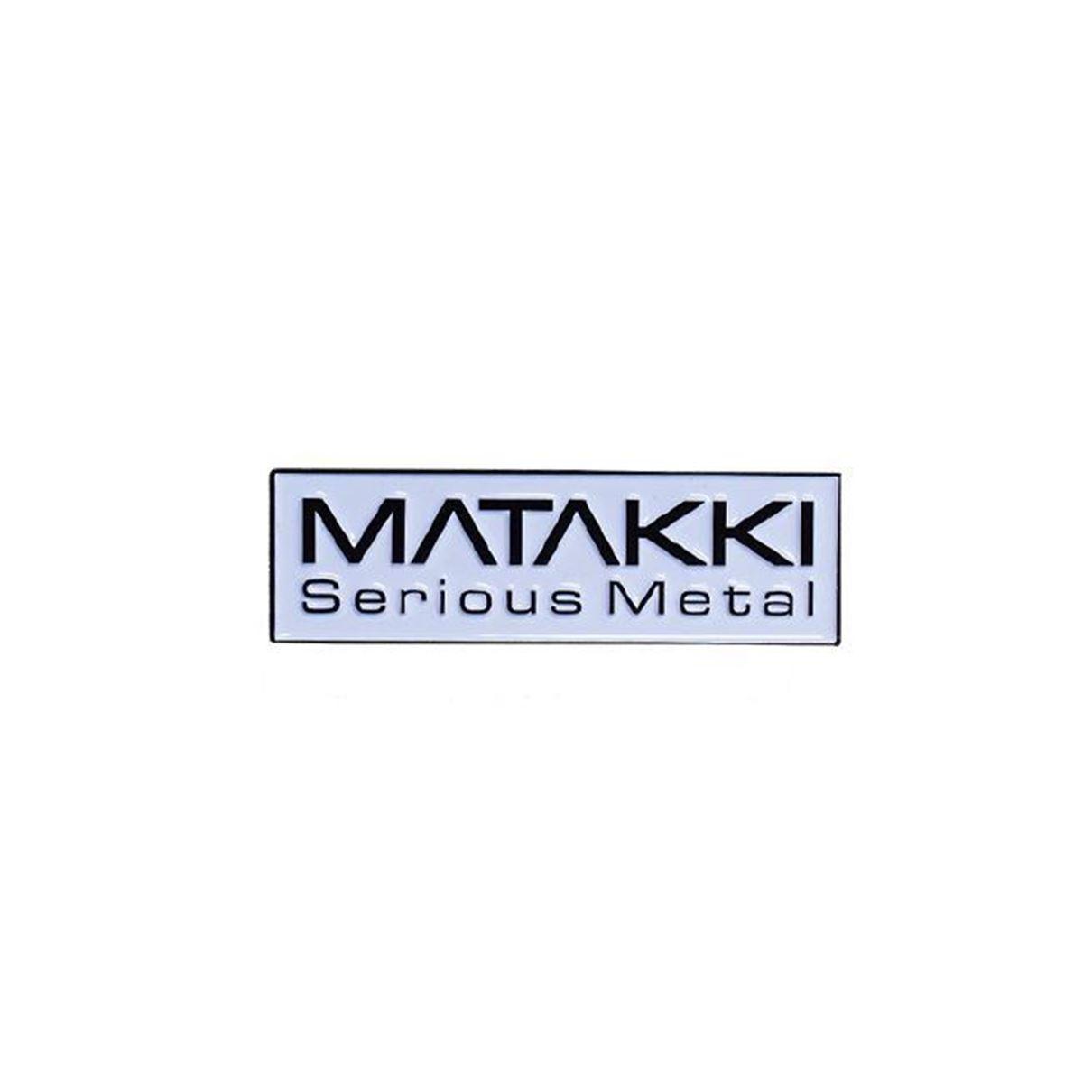 Picture of Matakki Serious Metal Pin Badge
